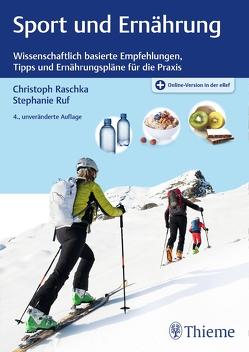 Sport und Ernährung von Raschka,  Christoph, Ruf,  Stephanie