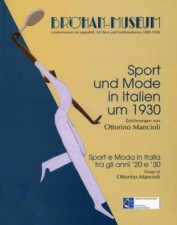 Sport und Mode in Italien um 1930 von Mancioli,  Ottorino