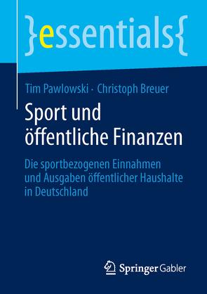 Sport und öffentliche Finanzen von Breuer,  Christoph, Pawlowski,  Tim