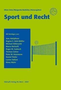 Sport und Recht von Arter,  Oliver, Baddeley,  Margareta