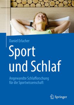 Sport und Schlaf von Erlacher,  Daniel