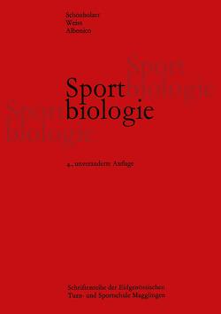 Sportbiologie von ALBONICO, SCHÖNHOLZER, Weiss