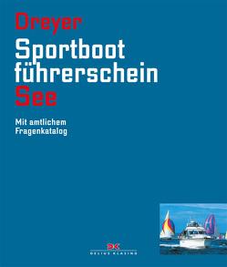 Sportbootführerschein See von Dreyer,  Rolf