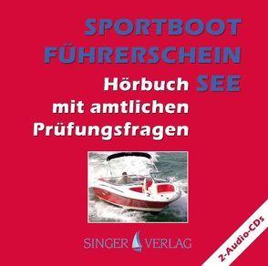 Sportbootführerschein (SBF) See von Deininger,  Djamil, Singer,  Rudi