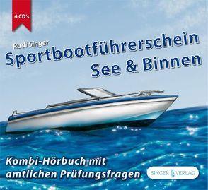 Sportbootführerschein See und Binnen von Singer,  Rudi