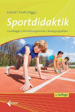 Sportdidaktik von Prohl,  Robert, Scheid,  Volker