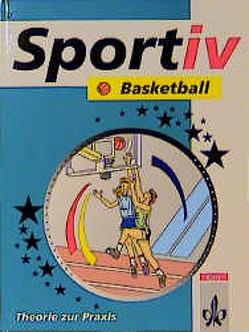 Sportiv Basketball von Krüger,  Werner, Reim,  Herbert