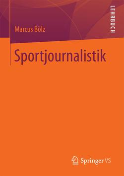 Sportjournalistik von Bölz,  Marcus