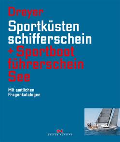 Sportküstenschifferschein & Sportbootführerschein See von Dreyer,  Rolf