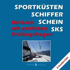 Sportküstenschifferschein SKS von Deininger,  Djamil, Singer,  Rudi