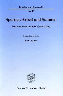 Sportler, Arbeit und Statuten. von Bepler,  Klaus, Ebeling,  Stephan, Petri,  Grischka