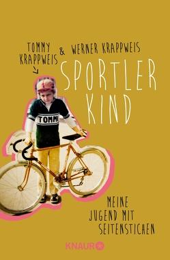Sportlerkind von Krappweis,  Tommy, Krappweis,  Werner