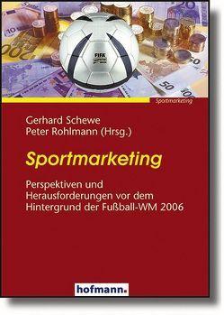 Sportmarketing von Rohlmann,  Peter, Schewe,  Gerhard