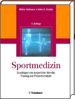 Sportmedizin von Hollmann,  Wildor, Strüder,  Heiko K