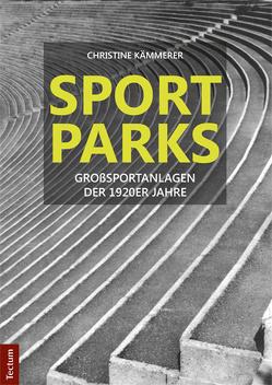Sportparks von Kämmerer,  Christine