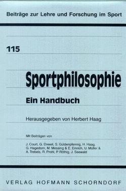 Sportphilosophie – Ein Handbuch von Haag,  Herbert
