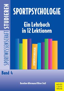 Sportpsychologie von Alfermann,  Dorothee, Stoll,  Oliver