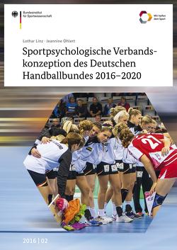 Sportpsychologische Verbandskonzeption des Deutschen Handballbundes 2016-2020 von Linz,  Lothar, Ohlert,  Jeannine