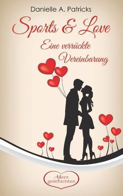 Sports & Love von Patricks,  Danielle A.
