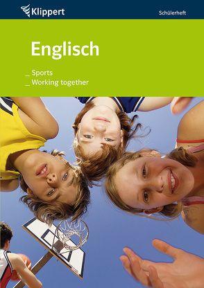 Sports   Working together von Fehily,  Peggy, Schmitt-Ford,  Heidi
