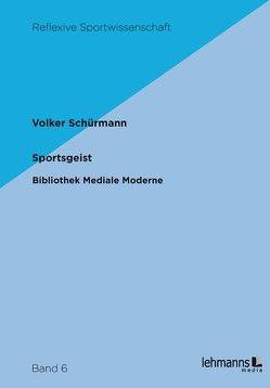 Sportsgeist von Schürmann,  Volker