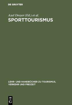Sporttourismus von Dreyer,  Axel, Krüger,  Arnd