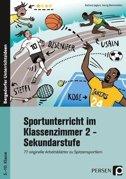 Sportunterricht im Klassenzimmer 2 – Sekundarstufe von Bemmerlein,  Georg, Jaglarz,  Barbara