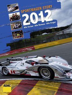 Sportwagen Story 2012 von Krone,  Lars, Runschke,  Oliver, Voigt,  Thomas