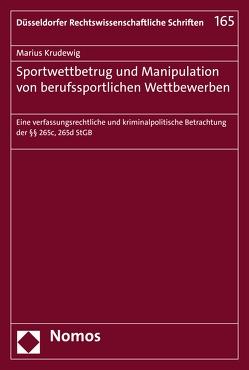 Sportwettbetrug und Manipulation von berufssportlichen Wettbewerben von Krudewig,  Marius