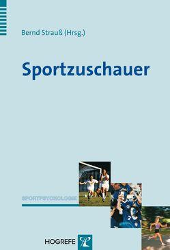 Sportzuschauer von Strauss,  Bernd