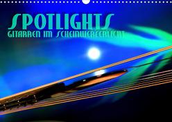 SPOTLIGHTS – Gitarren im Scheinwerferlicht (Wandkalender 2020 DIN A3 quer) von Bleicher,  Renate