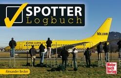 Spotter-Logbuch von Becker,  Alexander
