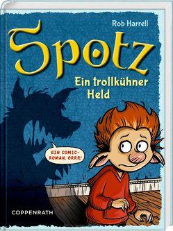 Spotz (Bd. 2) von Haefs,  Gabriele, Harrell,  Rob