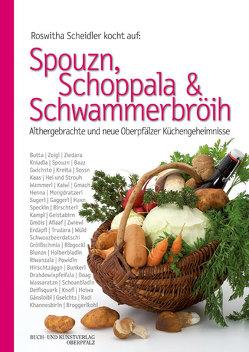 Spouzn, Schoppala & Schwammerbröih von Benkhardt,  Wolfgang, Popp,  Ingrid, Scheidler,  Roswitha, Scheuerer,  Franz X
