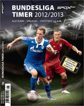 spox.com Bundesliga Timer 2012/2013 von Süss,  Philipp, Zulauf,  Harald