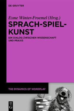 Sprach-Spiel-Kunst von Winter-Froemel,  Esme