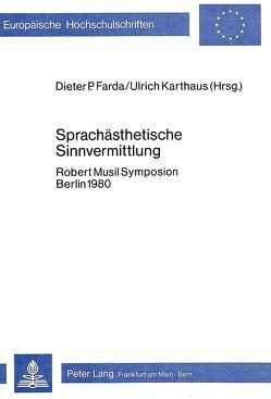 Sprachästhetische Sinnvermittlung von Farda,  Dieter P., Karthaus,  Ulrich