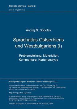 Sprachatlas Ostserbiens und Westbulgariens (I) von Sobolev,  Andrej N.