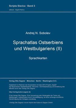 Sprachatlas Ostserbiens und Westbulgariens (II) von Sobolev,  Andrej N.