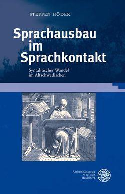 Sprachausbau im Sprachkontakt von Höder,  Steffen
