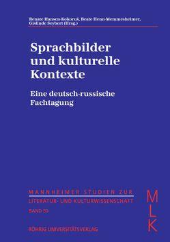 Sprachbilder und kulturelle Kontexte von Hansen-Kokoruš,  Renate, Henn-Memmesheimer,  Beate, Seybert,  Gislinde