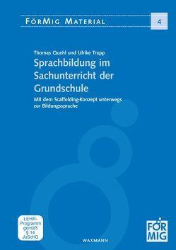 Sprachbildung im Sachunterricht der Grundschule von Quehl,  Thomas, Trapp,  Ulrike
