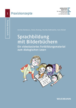 Sprachbildung mit Bilderbüchern von Baldaeus,  Annika, Nickel,  Sven, Rothweiler,  Monika, Ruberg,  Tobias