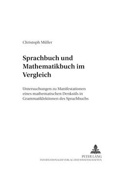 Sprachbuch und Mathematikbuch im Vergleich von Müller,  Christoph