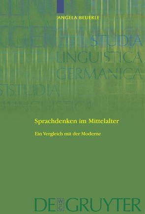 Sprachdenken im Mittelalter von Beuerle,  Angela