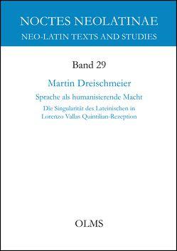 Sprache als humanisierende Macht von Dreischmeier,  Martin