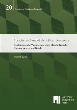 Sprache als Symbol identitärer Divergenz von Budig,  Hanna