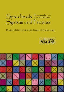 Sprache als System und Prozess von Pabst,  Christiane M