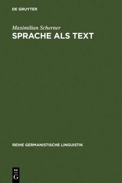 Sprache als Text von Scherner,  Maximilian