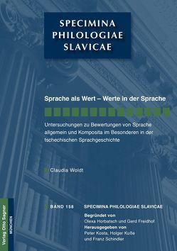 Sprache als Wert – Werte in der Sprache von Woldt,  Claudia